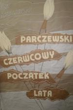 """Wystawa Poplenerowa """"Parczewski, czerwcowy początek lata""""."""