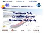 12 grudnia 2011 r. – Nowoczesna kolej – czynnikiem rozwoju Południowej Wielkopolski.